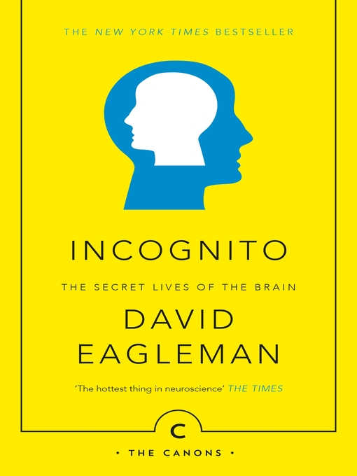 Incognito (eBook): The Secret Lives of the Brain